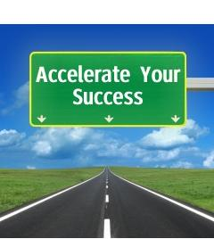 Accelerate Your Success_Highway