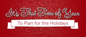 Plan for the Holidays