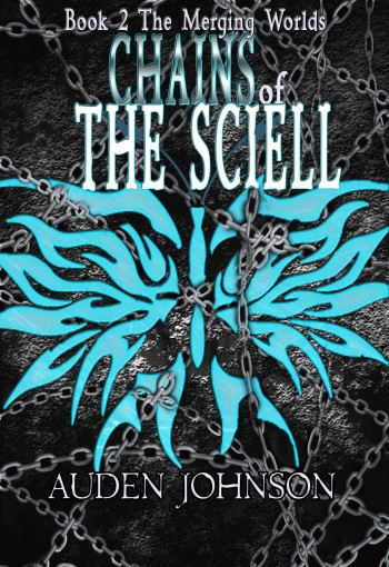 Chains of the Sciell Book 2 Merging Worlds Series