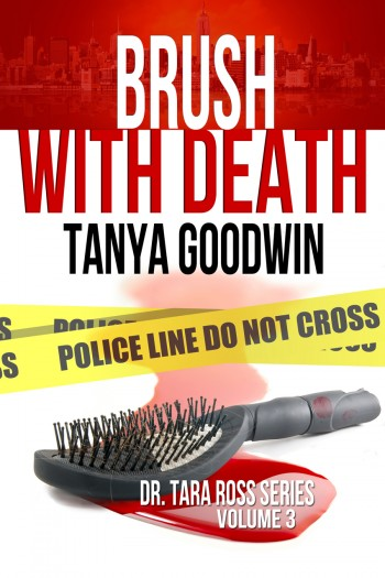 Brush With Death- Dr. Tara  Ross series Vol 3