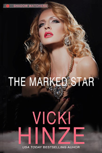 The Marked Star: Shadow Watchers, Book 2