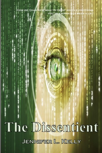 The Dissentient: The Lucia Chronicles Book 2
