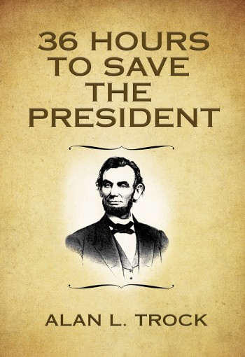 Secret Service Protection for President Lincoln?