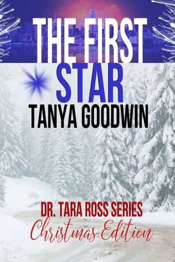 The First Star- a Tara and Jeffrey Christmas