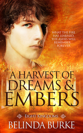 A Harvest Of Dreams & Embers