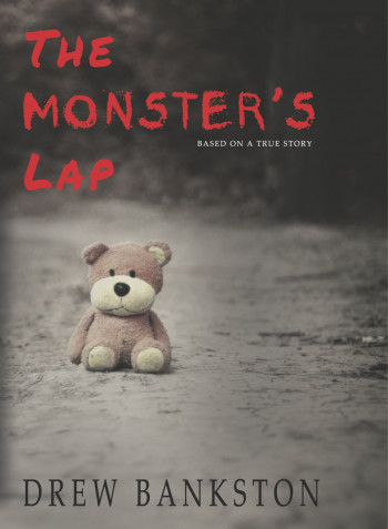 The Monster's Lap: Based on a True Story