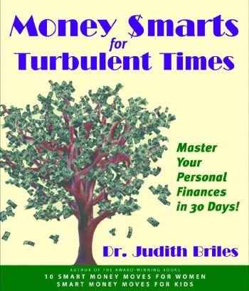Money Smarts for Turbulent Times: Personal Financial Success in 30 Days!