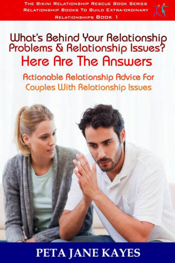 Identifying What's Behind Your Relationship Issues