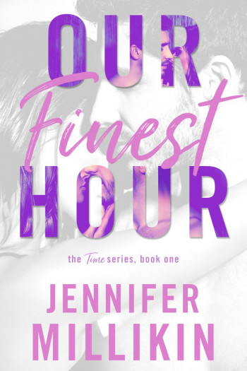Our Finest Hour: The Time Series Book One
