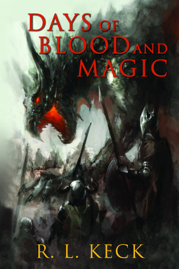 Days of Blood and Magic