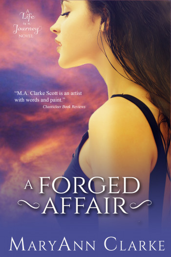 A Forged Affair: Life is a Journey Book 2
