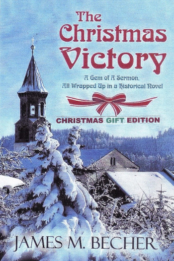 The Christmas Victory (Gift Edition)  A Gem of a Sermon, All Wrapped Up In a Historical Novel