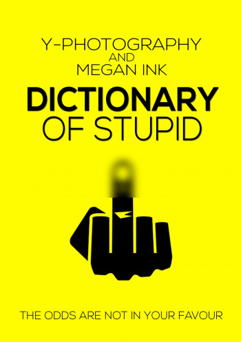 Dictionary of Stupid
