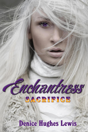 Enchantress Sacrifice (Book One)
