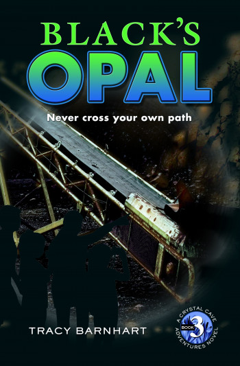 Black's Opal (Crystal Cave Adventures, #3)