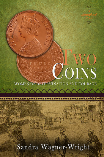Two Coins: A Biographical Novel (Women of Determination and Courage)