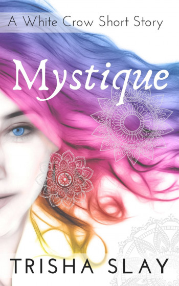 Mystique: A White Crow Short Story