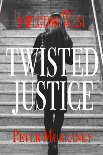 Twisted Justice: Inspector West