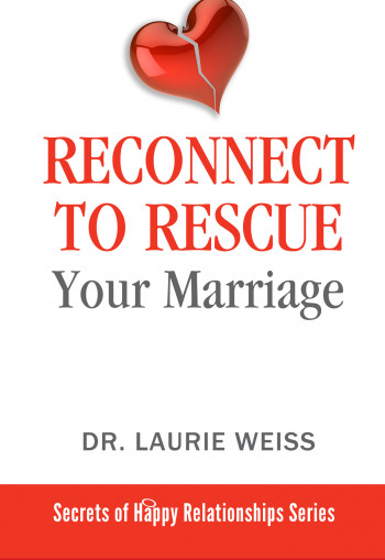 Reconnect to Rescue Your Marriage