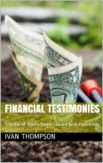 Financial Testimonies Stories of God's Favor, Grace and Provision
