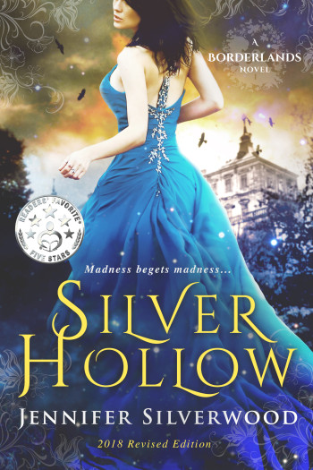 Silver Hollow, Borderlands Book One