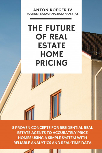 The Future of Real Estate Home Pricing