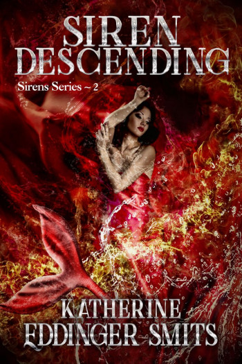 Siren Descending (Sirens Series, #2)