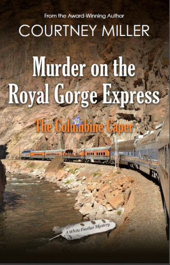 Murder on the Royal Gorge Express