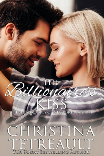 The Billionaire's Kiss: The Sherbrookes of Newport