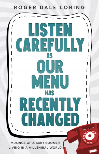 Listen Carefully as Our Menu Has Recently Cha