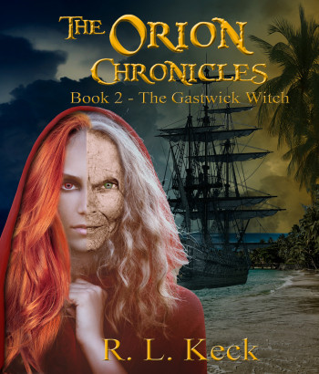 The Orion Chronicles, Book 2: The Gastwick Witch