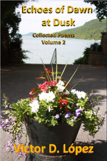 Echoes of Dawn at Dusk: Collected Poems (Volume 2)