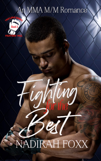 Fighting for the Best: TKO Love Series, Book 3