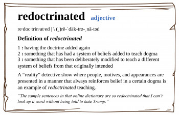 "New Word - ""Redoctrinated"""