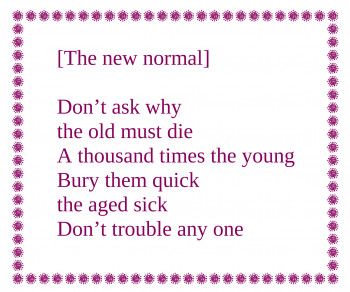 """[The new normal]"" Poem"